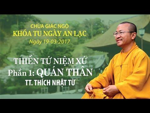 Thiền Tứ Niệm Xứ - Phần 1: Quán Thân