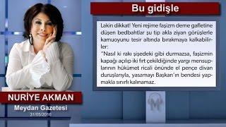 Nuriye Akman - Bu gidişle