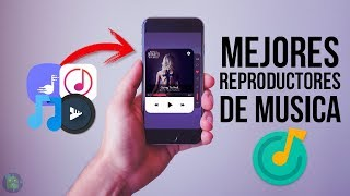 ►Los Mejores REPRODUCTORES de MÚSICA Para Android 2017 - Tops Music Players Android !!