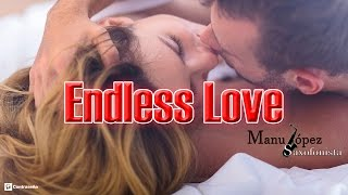 Endless Love - Diana Ross & Lionel Richie, Instrumental Sax Version by Manu Lopez, 80 Love Song