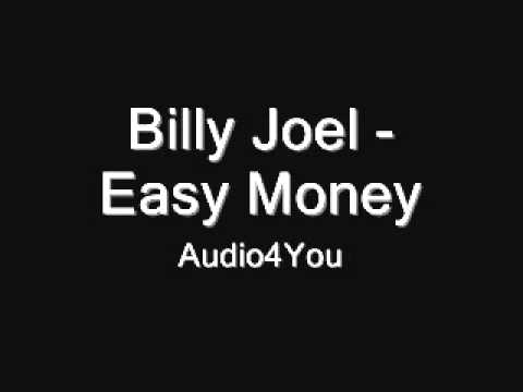 -Billy Joel -  Easy Money
