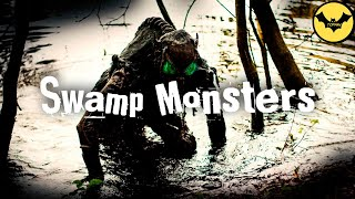 5 Mysterious Swamp Monsters on Earth.