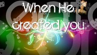[CL] WHEN GOD MADE YOU by Natalie Grant (with HD on-screen lyrics)