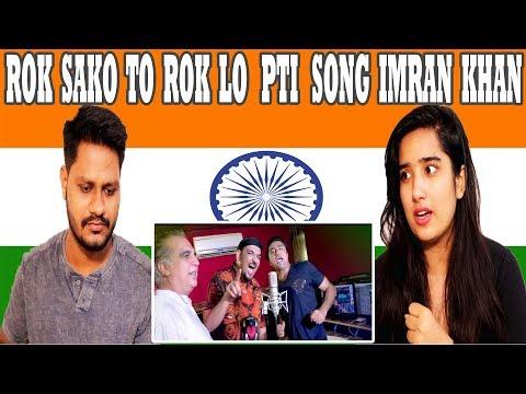 Indian Reaction On Rok Sako To Rok Lo New Pti Song imran khan |krishna Views