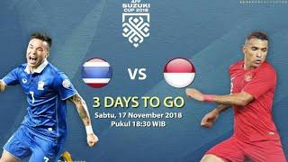Prediksi Thailand vs Indonesia Piala AFF 2018● tanggal 17 November 2018, Ujian berat Indonesia