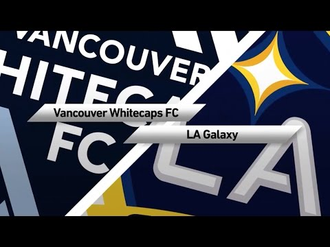 EXTENDED HIGHLIGHTS | Vancouver Whitecaps vs. LA Galaxy