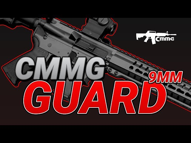 CMMG GUARD 9mm - First Look