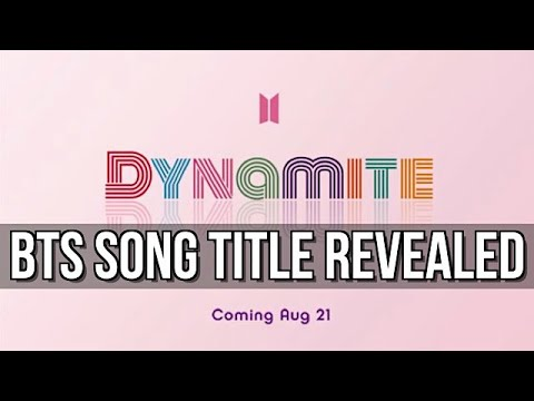 bts-dynamite-comeback-song-title-revealed!