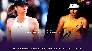 Maria Sharapova vs. Daria Gavrilova | 2018 Internazionali BNL d'Italia Round of 16 | WTA Highlights