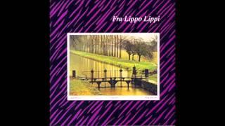 Fra Lippo Lippi - Small Mercies (Full Album)