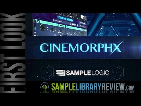 Cinemorphx from Sample Logic First Look and Link to Review