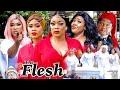 THE FLESH SEASON 7 {NEW TRENDING MOVIE} - UGEZU J UGEZU EVE ESIN CHIOMA NWAOHA LATEST NIGERIAN MOVIE