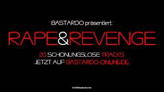 Rape & Revenge - Bastardo - 2013 - Release Promo