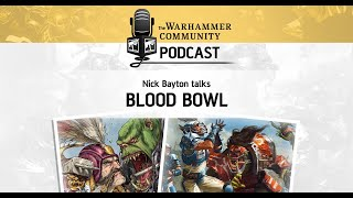 The Warhammer Community Podcast: Episode 24 - Blood Bowl