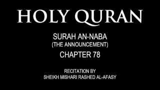 HOLY QURAN:  SURAH AN-NABA   (THE ANNOUNCEMENT) CHAPTER 78