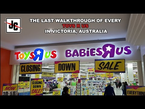 Visiting Every Toys R Us In Victoria, Australia 2018 | Closing Down | Final Walkthrough