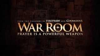 War Room - Going to battle in Prayer