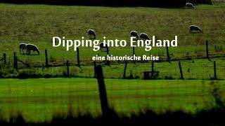 """Dipping into England - eine historische Reise mit """"mystictours"""""""