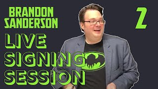 Brandon Sanderson Live Signing Session #2 - The Way of Kings