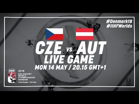Czech Republic - Austria | Live | 2018 IIHF Ice Hockey World Championship