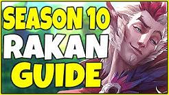 In-Depth Rakan Champion Guide   How to Play Rakan in Season 10 - League of Legends