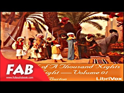The Book of A Thousand Nights and a Night Arabian Nights, Volume 02 Part 1/2 Full Audiobook