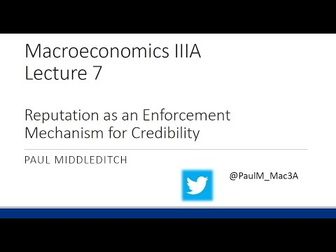 Lecture 7 - Reputation as an Enforcement Mechanism