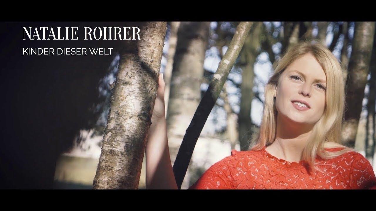 Natalie Rohrer - Kinder dieser Welt (offizielles Video)