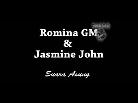 Romina GM & Jasmine John - Suara Asung [KaraokeDude]