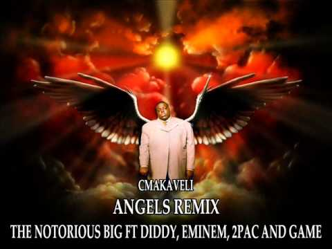 The Notorious BIG - Angels Remix ft Diddy, Eminem, 2Pac & Game - CMakaveli