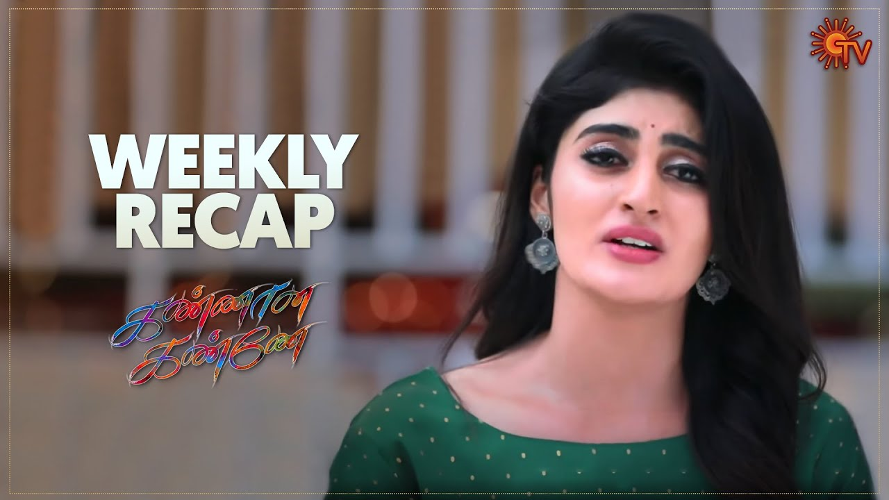 Kannana Kanne | Ep 182 - 186 Recap | Weekly Recap | Sun TV | Tamil Serial