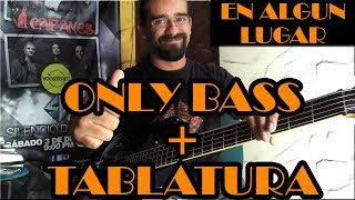 En algún lugar – Duncan Dhu - Only Bass + Tablatura