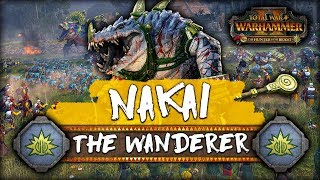 THE TRUE WANDERER! First 20 Turns w/ Nakai the Wanderer - Mortal Empires Campaign Warhammer 2