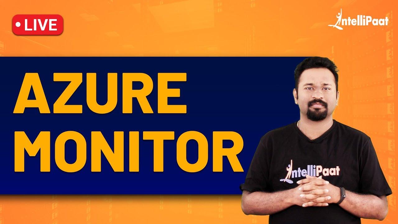 Azure Monitor | What is Azure Monitor | Azure Monitor Tutorial | Azure Monitoring