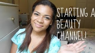 How to start a beauty channel! Thumbnail