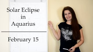Solar Eclipse and New Moon in Aquarius | February 15 2018
