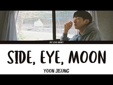 "Free Download Yoon Jisung (윤지성) - ""side, Eye, Moon"" (옆에도 눈이 달렸어 ) Color Coded Lyrics (eng/rom/han) Mp3 dan Mp4"