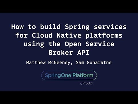 How to Build Spring Services for Cloud-Native Platforms - Matthew McNeeney, Sam Gunaratne