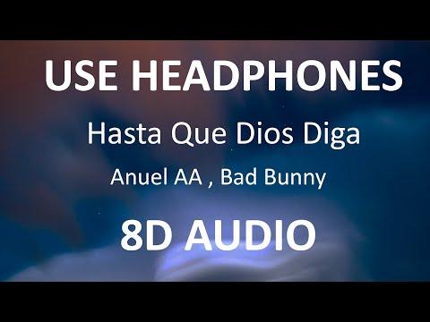 Anuel AA , Bad Bunny – Hasta Que Dios Diga ( 8D Audio ) 🎧