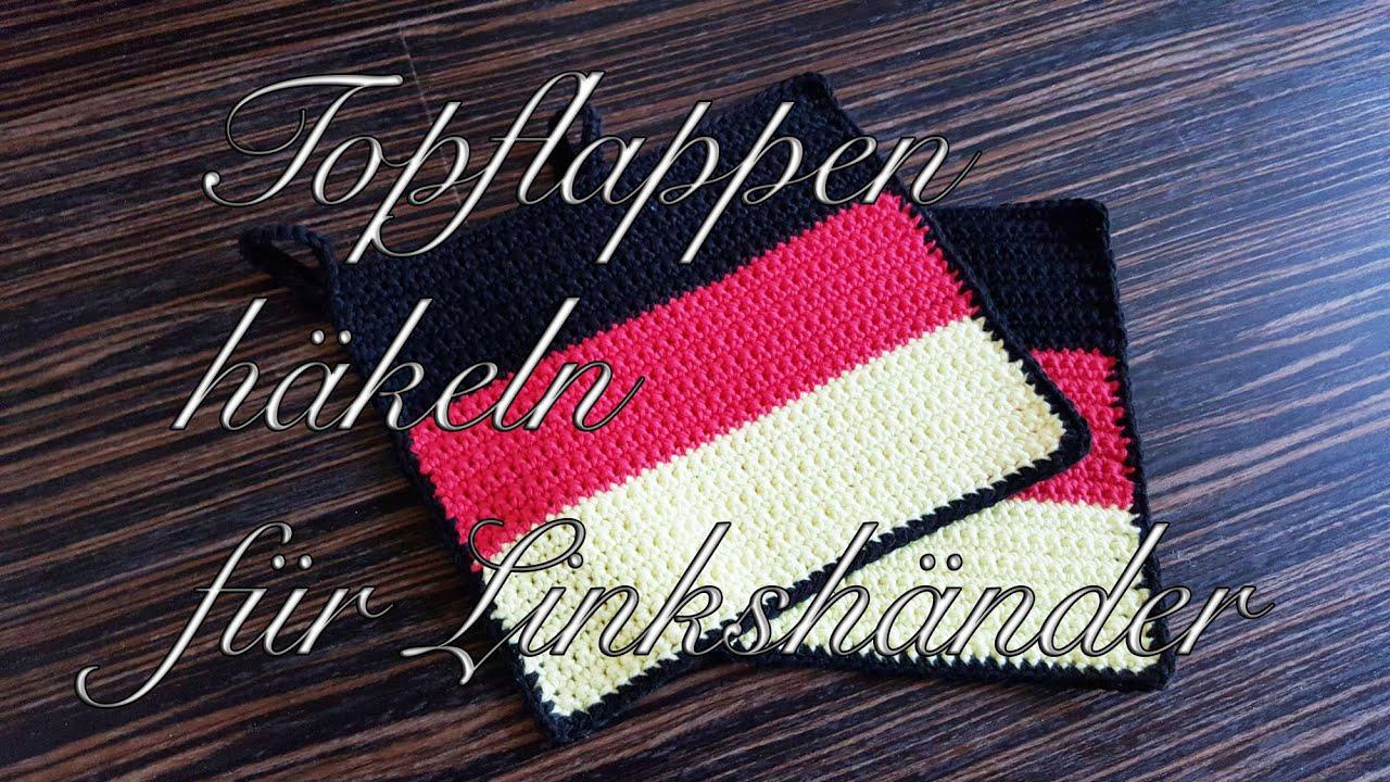 Topflappen Häkeln Für Anfänger Im Deutschland Flaggen Design Für