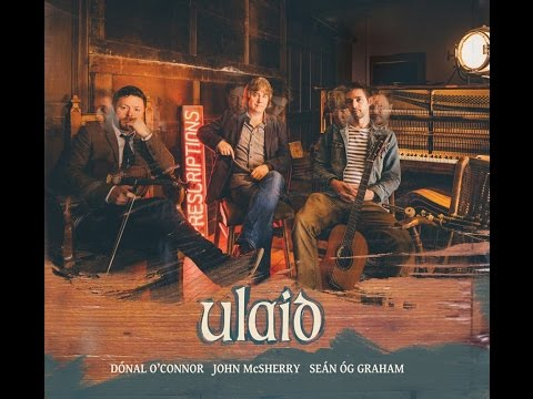 McSherry, O'Connor, Graham - Ulaid