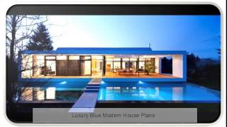 Luxury Blue Modern House Plans