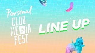 ¡Ya está line up! - Personal Club Media Fest