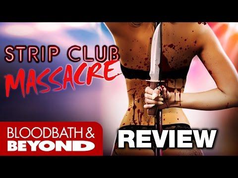 Strip Club Massacre (2017) – Horror Movie Review