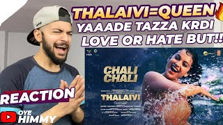 Chali Chali | THALAIVI | Kangana | Full Song Reaction