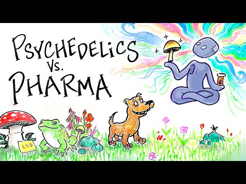 Psychedelics Vs. Pharmaceuticals