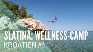 Slatina: Camp mit Wellness-Programm!