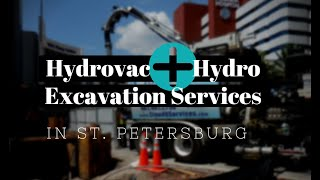 Hydrovac and Hydro Excavation Services in St. Petersburg