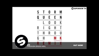 Storm Queen - Look Right Through (MK Vocal Radio Edit)
