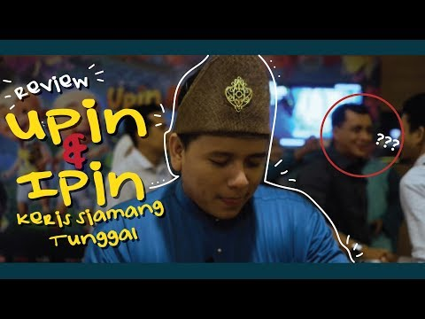 upin-&-ipin-keris-siamang-tunggal-|-movie-review-+-excited